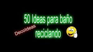 50-ideas-para-bano-reciclando-DecoIdeas-Los-Hobbies-de-Yola