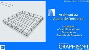 ARCHICAD22-Acero-de-refuerzo-Modelado-GRAPHISOFTLatinoamerica
