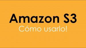 Amazon-S3-excelente-servicio-de-almacenamiento-en-la-nube