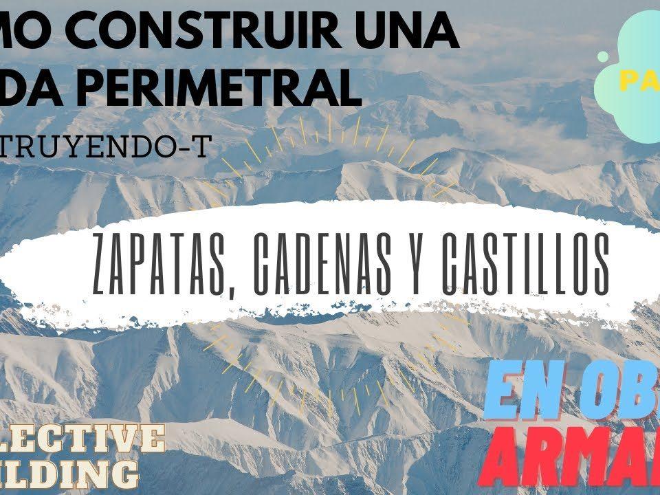 COLADO-DE-ZAPATAS-Y-CASTILLOS-CONSTRUCCION-DE-BARDA-PERIMETRAL-DESDE-CERO-PARTE-2-EN-LA-OBRA