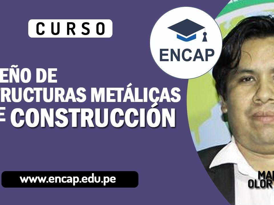 CURSO-DISENO-DE-ESTRUCTURAS-METALICAS-Y-DE-CONSTRUCCION-2020