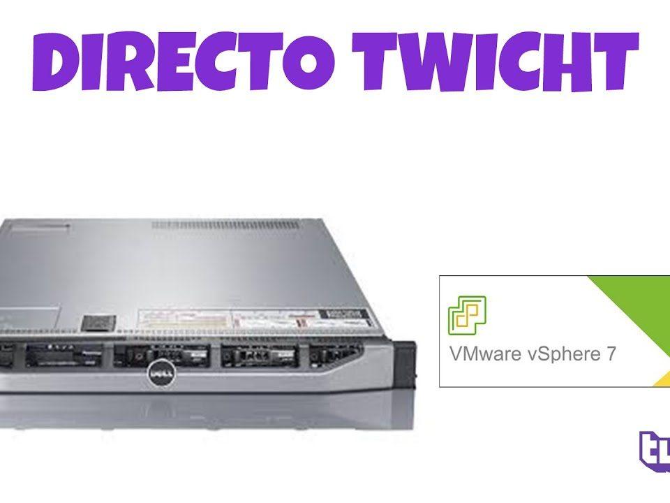 Como-Instalar-ESXI-7-en-un-servidor-DELL-R620-Directo-Twitch
