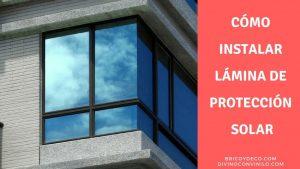 Como-instalar-lamina-de-proteccion-solar-en-una-ventana-BRICOYDECO-BRICOLAJE-DECORACION-VINILO