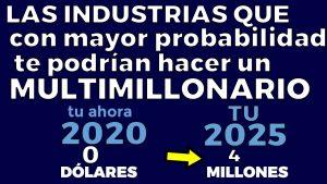 Las-9-industrias-que-son-mas-probable-te-pueden-hacer-un-multimillonario