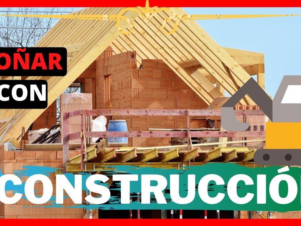 Que-significa-sonar-con-CONSTRUCCION