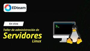 Taller-de-Administracion-de-Servidores-Linux-con-Manuel-Rodriguez