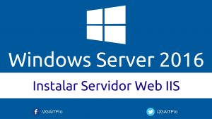 Windows-Server-2016-Instalar-Servidor-Web-IIS